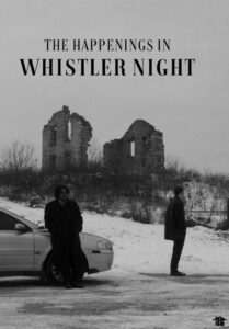 Poster-The Happenings in Whistler Night